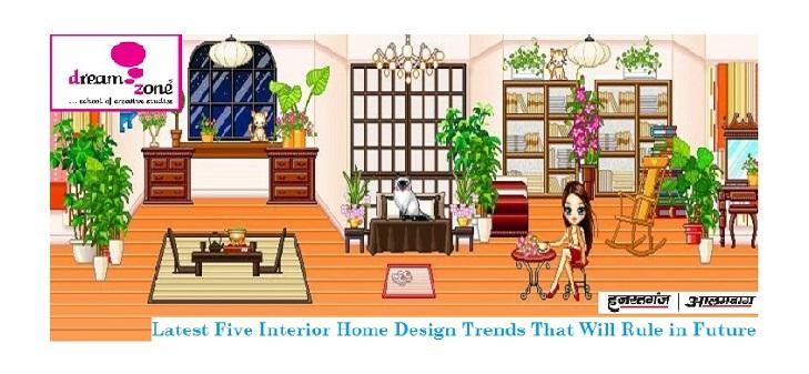 Interior home design trends dream zone lucknow