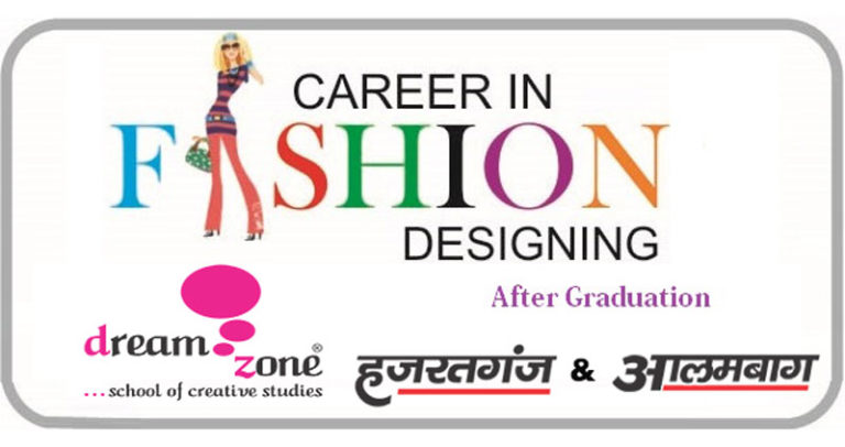 Read more about the article Why Should Graduation Student Opt For Fashion Designing As A Career