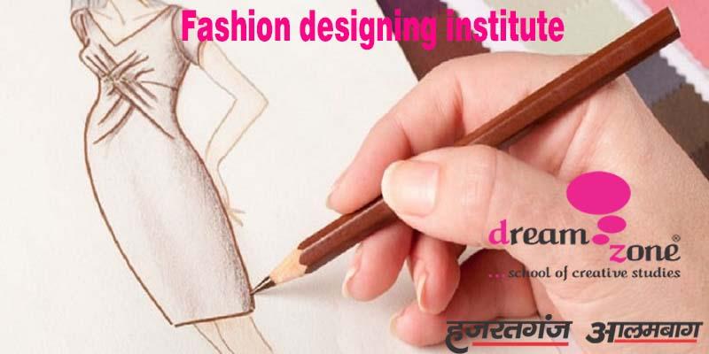 career in fashion designing drawing dream zone hazratganj alambagh lucknow